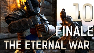 [FINALE | 10] The Eternal War (Let's Play For Honor PC w/ GaLm)