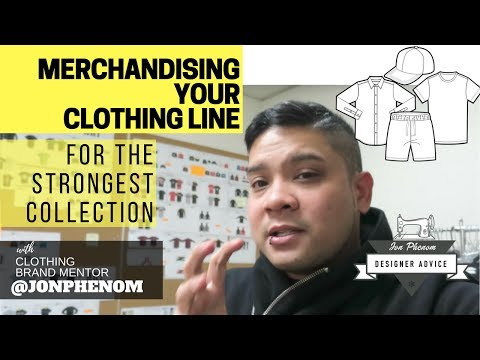 MERCHANDISING YOUR CLOTHING LINE FOR THE STRONGEST COLLECTION | w/ @JONPHENOM