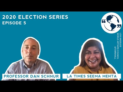 The Key Swing States of the 2020 Election with Seema Mehta & Dan Schnur