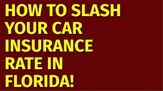 Cheapest car Insurance In Florida| How to Get the Best Auto Insurance Rate