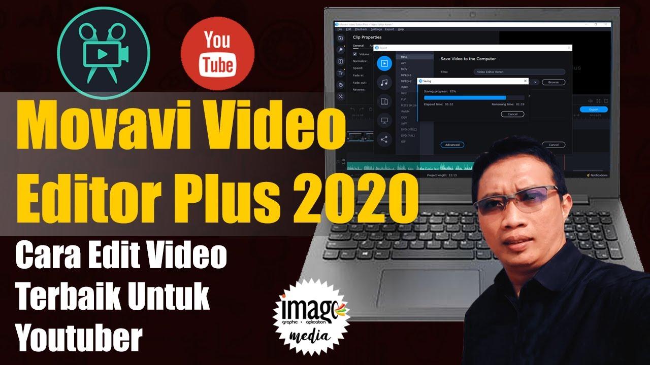Video Editor Terbaik Untuk Youtuber Cara Edit Video Mudah Movavi Video Editor Youtube
