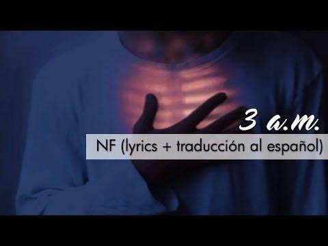 NF // 3 A.m. {lyrics + Sub Español}