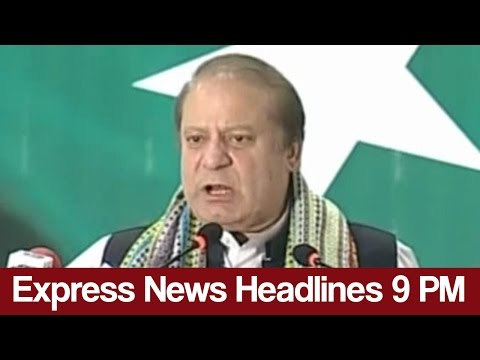 Express News Headlines and Bulletin - 09:00 PM   27 March 2017