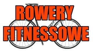 Rowery typu fitness - co to za rowery? // Rowerowe Porady