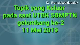 Soal yang Keluar 11 Mei 2019 UTBK SBMPTN