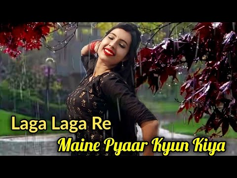 Laga Laga Re [Maine Pyaar Kyun Kiya] Cover Dancing Version 2.0 || HD 720pix