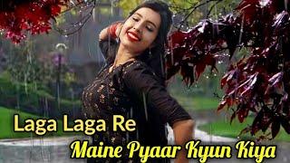 Laga Laga Re [Maine Pyaar Kyun Kiya] Cover Dancing Version 2.0    HD 720pix