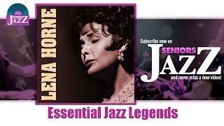 Lena Horne - Essential Jazz Legends (Full Album / Album complet)