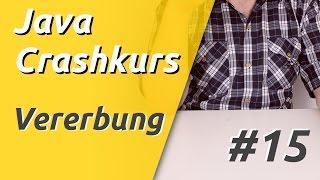 Java Crashkurs für Anfänger in 3 Std [15/21] | VERERBUNG