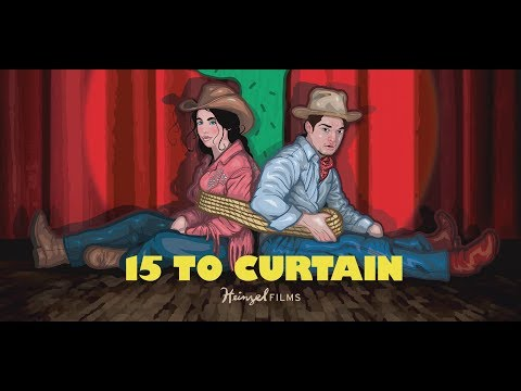 15 to Curtain