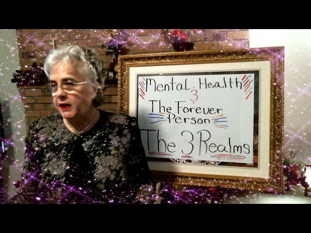 Mental Health and The Forever Person, The Three Realms, Episode 1