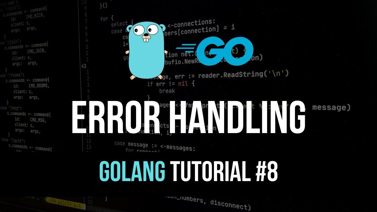 Error Handling - Go Programming Tutorial