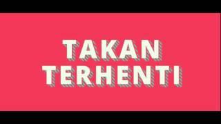 Gambar cover TEAM UCLAK - TAKKAN TERHENTI (LIRIK VIDEO)