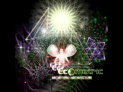 Ecometric - Archetypal Architecture [Full Album]