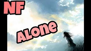 Nightcore - Alone - NF