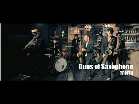 Guns Of Saxophone / TRI4TH