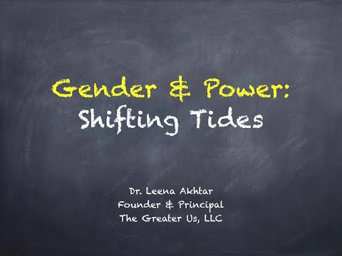 Gender & Power: Shifting Tides (talk)