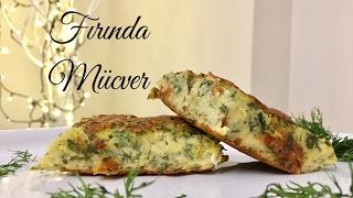 Fırında Mücver - Pratik Tarif / Yemek Tarifleri - Melis'in Mutfağı