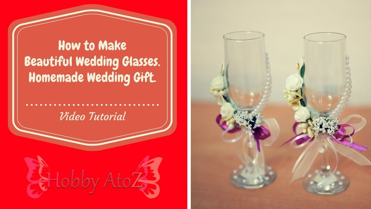 Diy Tutorial Wedding Glasses As A Surprise Gift Best Unique