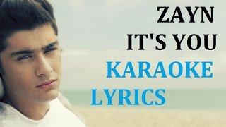 ZAYN - IT'S YOU KARAOKE COVER LYRICS