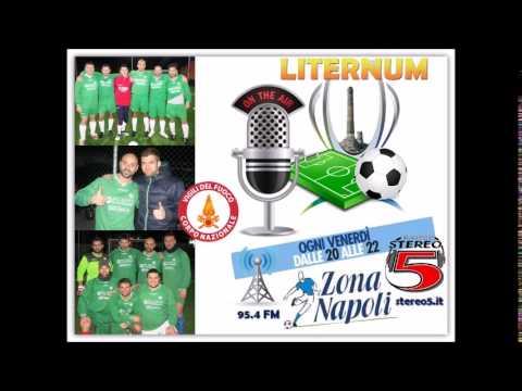 S.S.LITERNUM - Rappresentativa VVF Napoli @ Radio Stereo 5