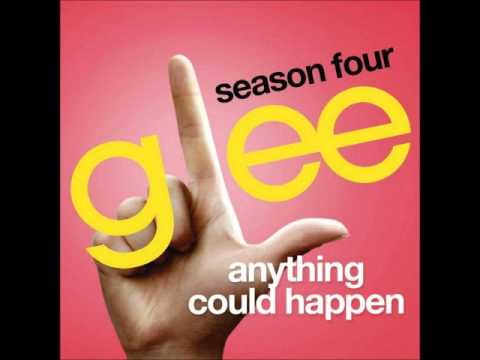 Glee - Anything Could Happen (DOWNLOAD MP3 + LYRICS)