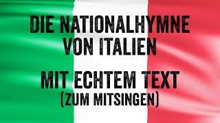 Die Nationalhymne von Italien mit echtem Text (zum Mitsingen)