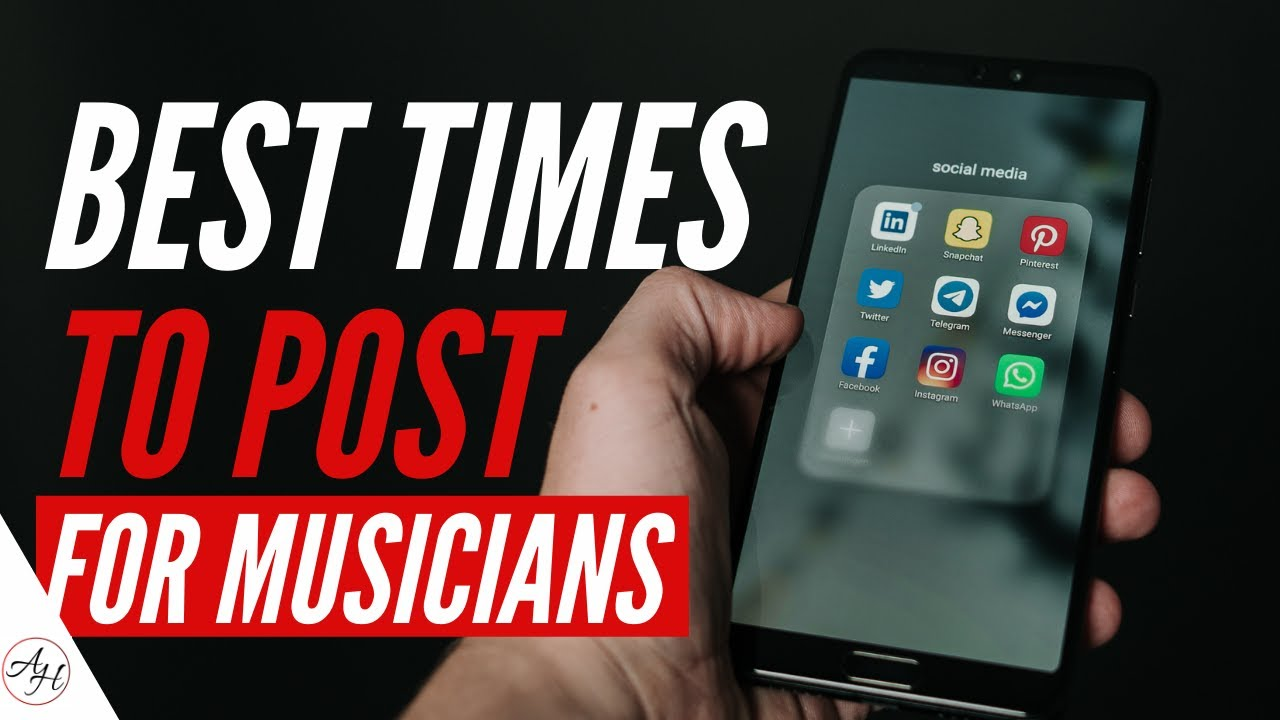 Social Media For Musicians 2021 - Best Times To Post On Social Media  | ArtistHustle TV