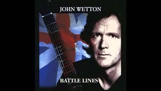 John Wetton   Battle Lines