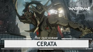 Warframe: Cerata, But Can I Eat it Too? [thequickdraw]