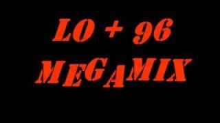 LO + 96 MEGAMIX