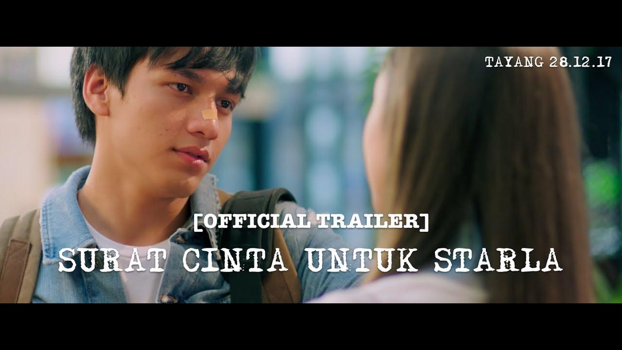 Official Trailer Surat Cinta Untuk Starla 2017 Jefri Nichol Caitlin Halderman