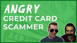 angry-zero-interest-credit-card-scammer-won-t-relax
