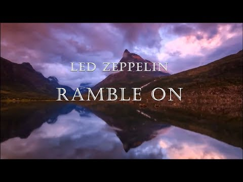 Led Zeppelin - Ramble On HD lyrics