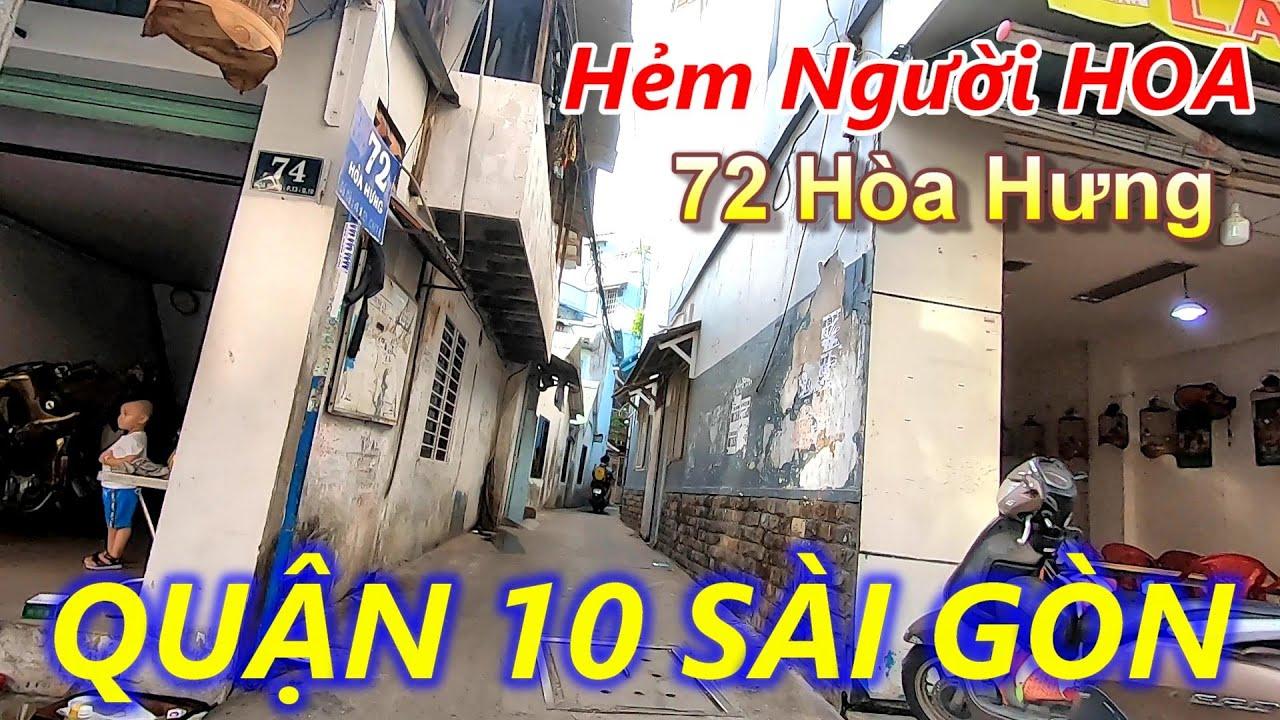 Cổng Nhà Lao Chí Hòa và Hẻm 72 Hòa Hưng Quận 10 Sài Gòn (Hẻm Quanh Co)
