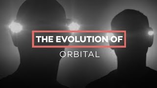 The Evolution of Orbital