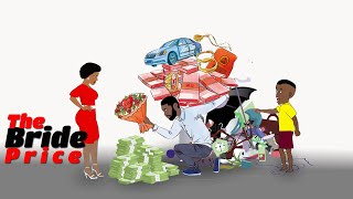 Download Takpo Tv Comedy - The Bride Price (UG Toons)