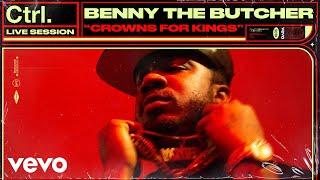Смотреть клип Benny The Butcher - Crowns For Kings