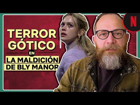 Elementos del cine gótico en La maldición de Bly Manor, con Gonzalo Calzada