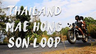 MAE HONG SON LOOP Motorbike Road Trip
