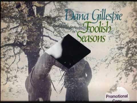 Dana Gillespie Foolish Seasons