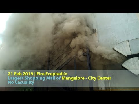 Fire at City Center, Mangalore (21 Feb 2019)