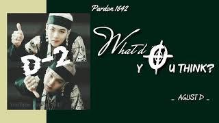 Baixar [VIETSUB 18+] What do you think? - Agust D D-2    BTS (방탄소년단) SUGA