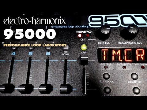EHX 95000 Performance Loop Laboratory  Demo by Bill Ruppert