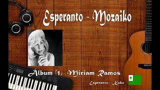 Esperanto – Mozaiko, Álbum Miriam Ramos, estreno en el canal 2021