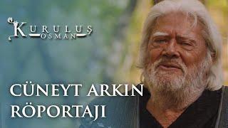 Cüneyt Arkın Röportajı - Kuruluş Osman