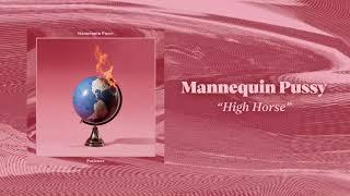 """Mannequin Pussy - """"High Horse"""" (Full Album Stream)"""
