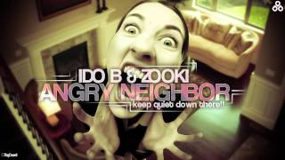 Ido B & Zooki - Angry Neighbor