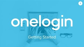 Getting Started with OneLogin