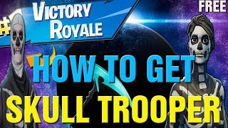 Fortnite How To Get FREE SKULL TROOPER Skin In Fortnite! New HALLOWEEN SKULL TROOPER Gameplay LIVE!